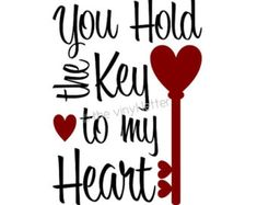 You Hold the Key to My Heart Vinyl Wall Decor Valentine's Day Decal