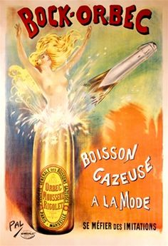 Bock Orbec by Pal 1898 France - Beautiful Vintage Poster Reproduction. This vertical french wine and spirits poster features a champagne bottle broken at the neck as a naked blonde women pops out. Giclee Advertising Print. Classic Posters