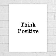 Digital printing – Think positive, Office Decor, Quote Print, o007 – a unique product by albatrosscreations on DaWanda