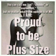 Proud to be Plus Size