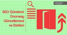 """Google'ın Webmaster blogunda yayınladığı gönderi ile birlikte """"Doorway Pages"""" yani köprü sayfalar yeniden gündeme geldi."""