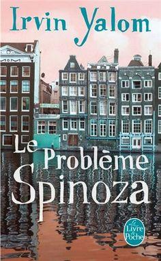 Le Problème Spinoza - Poche - Irvin D. Pdf Book, Lectures, Romance Books, So Little Time, Book Lists, Books To Read, Novels, Action, Reading