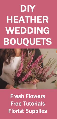 How to Make a Heather Wedding Bouquet