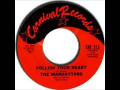 The Manhattans - Follow Your Heart 1965