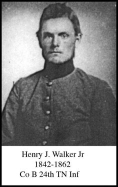 Pvt. Henry J. Walker, Company B, 24th Tennessee Infantry - killed at Shiloh.