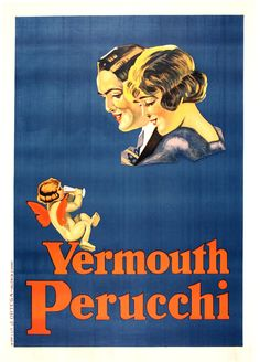 VERMOUTH PERUCCHI by ANONYMOUS #VintagePoster #Vintage #Poster #ValentinesDay