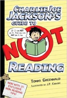 Charlie Joe Jackson Series by Tommy Greenwald -- great series for reluctant readers