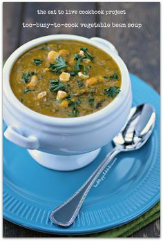 The Eat to Live Cookbook: Too-Busy-To-Cook Vegetable Bean Soup
