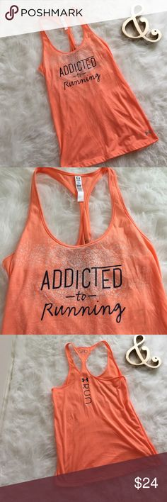 """Under Armour Top Super cute racerback top. Says """"Addicted to Running"""" on the front and """"Run"""" on the back. UA brand details throughout. Beautiful bright creamsicle color. New with tags! Under Armour Tops"""