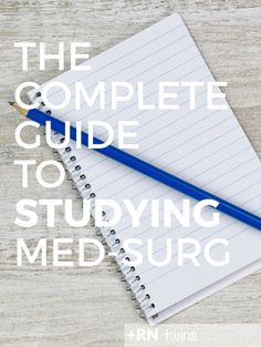 Med-Surg is one of the toughest courses you'll take in nursing school, and in… Med Surg Nursing, College Nursing, Nursing School Tips, Nursing Notes, Nursing Schools, Nursing Classes, Nursing Degree, College Tips, Rn Nurse
