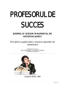 1 | P a g e PROFESORUL DE SUCCES DESPRE CE SCRIEM ÎN RAPORTUL DE AUTOEVALUARE? Mini-ghid cu sugestii pentru structura rapo... School Lessons, Movie Posters, Professor, Geography, Film Poster, Billboard, Film Posters