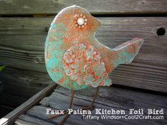 Faux Patina Kitchen Foil Bird by Tiffany Windsor. Featured on www.cool2craft.com