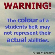 once when I switched dojangs I had to start over as a white belt at my old dojang I was a red belt