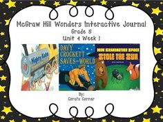 This 5th grade interactive journal is aligned to Common Core and to the McGraw Hill Wonders series for Unit 4-Week 1. This highly INTERACTIVE journal is ideal for teaching all of this week's skills in a powerful, student-friendly way!