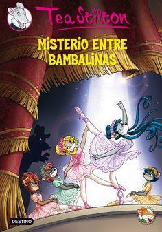 Misterio entre bambalinas / Tea Stilton. Destino, 2015