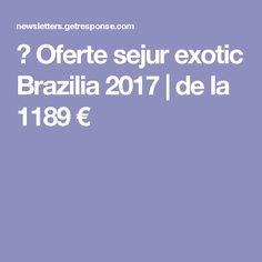 ☀ Oferte sejur exotic Brazilia 2017 | de la 1189 €