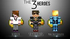 Are 3 hero's