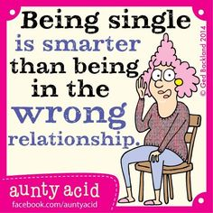Single smarter than wrong relationship Funny Photos, Funny Images, Aunt Acid, Acid Rock, Walmart Funny, Divorce Humor, Some Words, Funny Fails, Funny Jokes