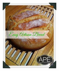 A Productive Endeavor: Easy Artisan Bread in a what?