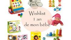 La Wishlist des 1 an de mon bébé