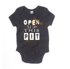Open Up This Pit Baby Infant Onesie Graphic tee tshirt