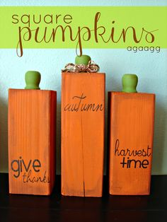 square pumpkins from a 4x4 and a fun knob! Add paint and vinyl for a great fall/autumn decoration