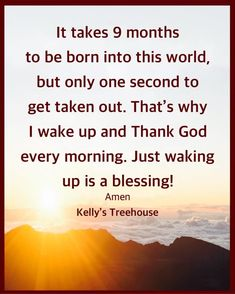 Grateful, Thankful, Brand New Day, Morning Greeting, Wake Me Up, Thank God, A Blessing, Good Vibes, No Worries