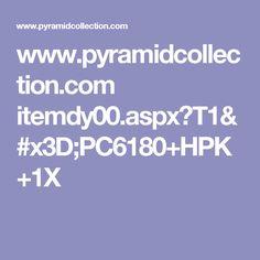 www.pyramidcollection.com itemdy00.aspx?T1=PC6180+HPK+1X