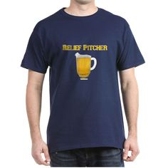 Relief Pitcher Funny T-Shirt. For Dads who love baseball and beer, this shirt hits it out of the park. Buy yours now.