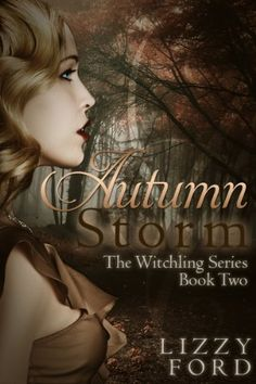 Autumn Storm (Witchling Series) by Lizzy Ford, http://www.amazon.com/dp/B00C6QQC6C/ref=cm_sw_r_pi_dp_WYgyrb0BHE3P9