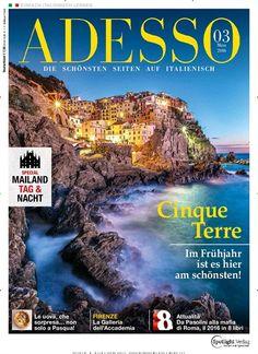 Cinque Terre: Im Frühjahr ist es hier am Schönsten. Gefunden in: ADESSO, Nr. 3/2016