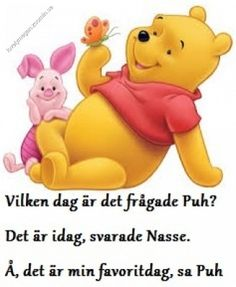 Visse ord fra Nalle Puh - Bing-billeder - Nelly Thinking Of You Quotes, My Childhood Friend, Winnie The Pooh Friends, Magazines For Kids, Pooh Bear, Happy Birthday Cards, Illustrations And Posters, Be Yourself Quotes, Proverbs