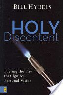 Holy Discontent-if you find yourself facing an injustice and you cannot stop thinking and talking about it.......