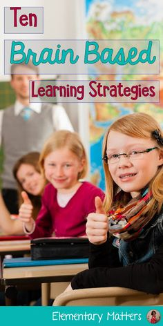 Ten Brain Based Learning Strategies:by Elementary Matters-I read about the brain and learning daily, The New School, New School Year, Middle School, Teaching Strategies, Teaching Tips, Creative Teaching, Brain Based Learning, Second Grade Teacher, Third Grade