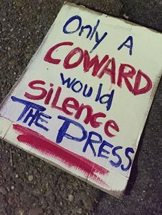 Only Fascism can silence the Press! Watch what Trump is doing. March Signs, Protest Signs, Political Signs, Tell The Truth, We The People, Alter, Food For Thought, Messages, Shit Happens