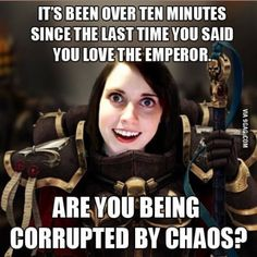 All hail the God emperor of mankind Warhammer 40k Memes, Warhammer Art, Warhammer 40000, Starwars, Funny Quotes, Funny Memes, Funniest Memes, Hilarious, Cosplay Anime