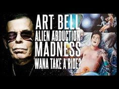 Art Bell Radio - Ghost To Ghost - Weird and Scary Tales - YouTube