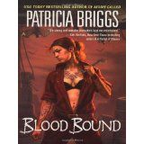 Blood Bound (Mercy Thompson, Book 2) (Mass Market Paperback)By Patricia Briggs