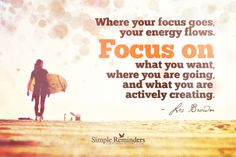 Focus on What You Want by Les Brown (@Les Brown) at @Simple Reminders