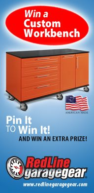 "Pin it to win it - Check our website www.redlinegaragegear.com Redline Garagegear runs a Workbench Contest and give away a very cool workbench (not just a plain old ""big box store"" workbench but a workbench outfitted how you want) and you can earn an extra prize if you Pin It To Win It, Click on the image above and enter today the clock is ticking . . ."