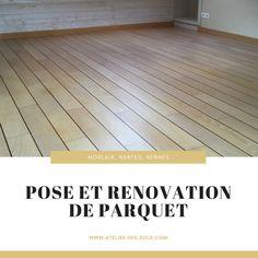 Trouvez le spécialiste adapté à vos attentes ! L'Atelier des sols vous accompagne dans votre projet sur Morlaix, Nantes et Rennes ! Pose Parquet, Tile Floor, Flooring, Rennes, Atelier, Wood Flooring, Floor, Floors