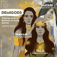 Children of Bathala: Mayari, Tala, and Hanan.Mayari is the Goddess of the Moon. Tala is the Goddess of the Stars. Hanan is the Goddess of the Morning. Filipino Words, Filipino Art, Filipino Culture, Philippine Mythology, Philippine Art, Mythological Creatures, Mythical Creatures, Cultura Filipina, Traditional Filipino Tattoo