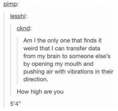 These people got so high they were looking down on Mount Everest and the results are hilarious Funny Quotes, Funny Memes, Jokes, Humor Quotes, Dankest Memes, Stupid Funny, Hilarious, Crazy Funny, Tumbler Posts