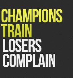 Champions Train - Losers Complain
