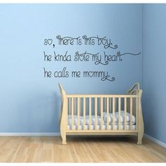 This Boy Stole My Heart He Calls Me Mommy Vinyl Decal Sticker Art Interior Design Kids Room Sticker Decal size 44x60 Color