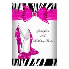 Zebra Hot Pink High Heel Shoe Black Birthday Party Announcements #PinkAndBlackObsession