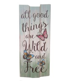 Wild Blooms Wall Decor-All Good Things are Wild