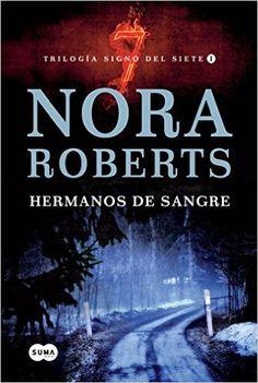Hermanos de sangre (FUERA DE COLECCION SUMA.): Amazon.es: NORA ROBERTS: Libros