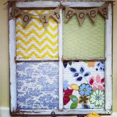 Old window frame. DIY/Craft. Chicken wire. fabric, staple gun, burlap, twine, sharpie, and hot glue gun.  add some clothes pins and you have a really adorable display. Kurt Vonnegut quote. So it goes.