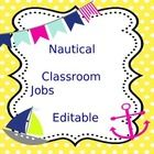 Nautical Classroom Jobs...Editable....So cute!